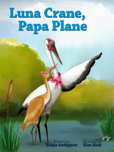 %22Luna Crane, Papa Plane%22